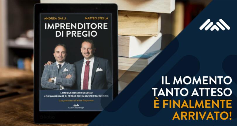 Imprenditore di Pregio, il libro per creare il tuo business di successo, è uscito!